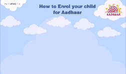 How to enrol your child (0-5 years old) for Aadhaar