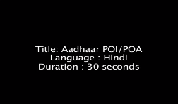 Aadhaar Enrolment - PoI and PoA documents required