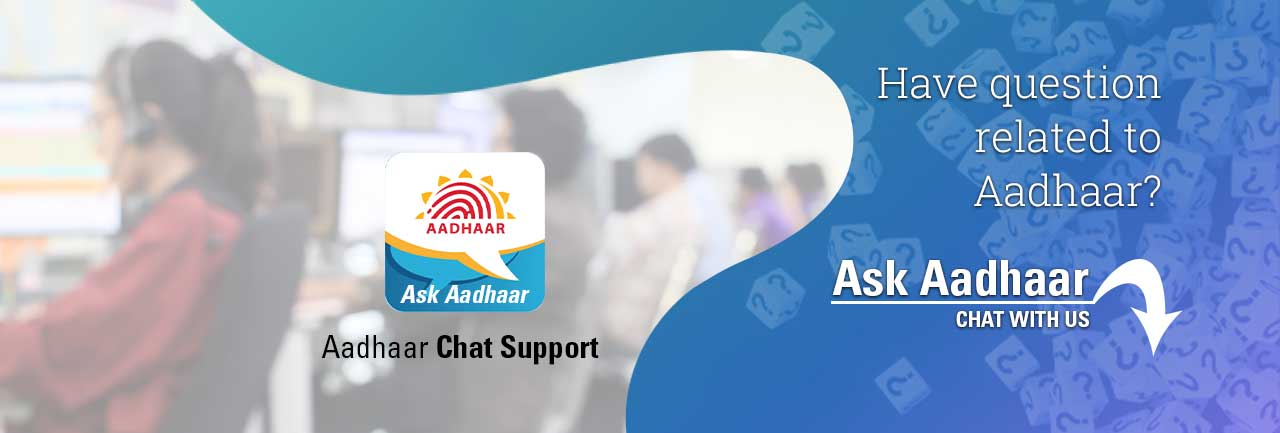 Now you can Chat with Aadhaar with the 'Ask Aadhaar' chat service